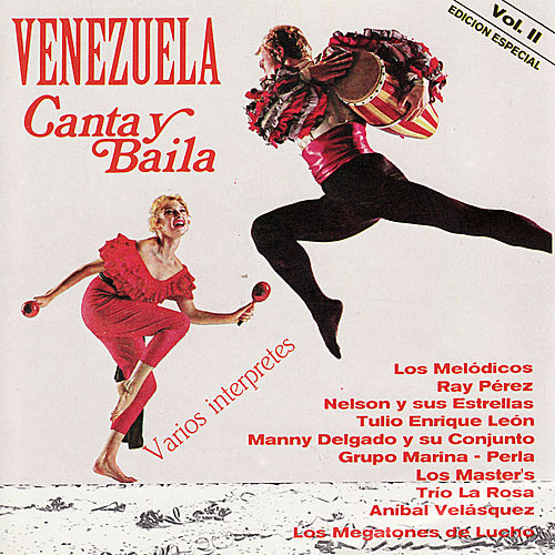 Play & Download Venezuela Canta y Baila, Vol. 2 by Various Artists | Napster