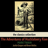 The Adventures of Huckleberry Finn by Mark Twain by Orson Welles