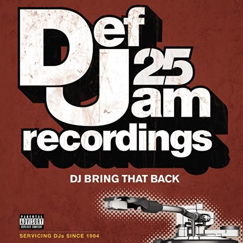 Play & Download Def Jam 25: DJ Bring That Back by Various Artists | Napster