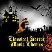 Play & Download Classical Horror Movie Themes by Various Artists | Napster