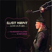 Play & Download Alive In Paris by Elliott Murphy | Napster