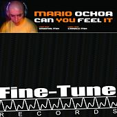 Can You Feel it by Mario Ochoa
