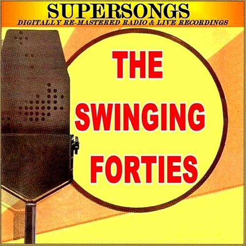 Supersongs - The Swinging Forties by Various Artists