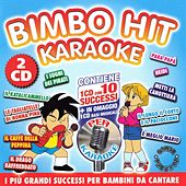 Play & Download Bimbo Hit Karaoke Volume 2 (Vocal e Basi Musicali) by Various Artists | Napster