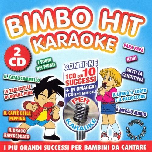 Play & Download Bimbo Hit Karaoke Volume 2 (Vocal e Basi Musicali) by Various Artists | Napster
