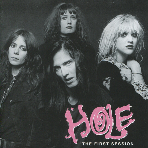 Play & Download The First Session by Hole | Napster