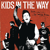Play & Download Safe From The Losing Fight by Kids In The Way | Napster