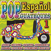 Play & Download Pop Español - Especial Guateques 1 by Various Artists | Napster