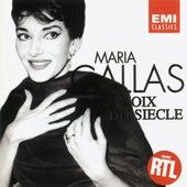 Play & Download Maria Callas - La Voix du Siècle by Maria Callas | Napster