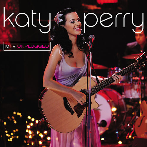Unplugged by Katy Perry
