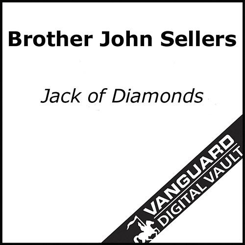 Jack Of Diamonds by Brother John Sellers