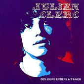 Play & Download Des Jours Entiers À T'aimer by Julien Clerc | Napster