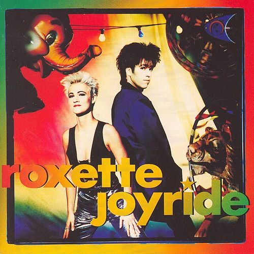 Joyride (USA & Canada 2009 Version) by Roxette