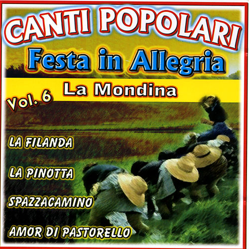 Play & Download Canti Popolari Festa in Allegria Vol.6 by Various Artists | Napster