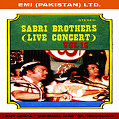 Play & Download Sabri Brothers Live Concert Vol -16 by Sabri Brothers | Napster
