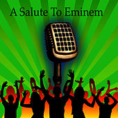 Play & Download A Salute To Eminem by Hip Hop All-Stars | Napster
