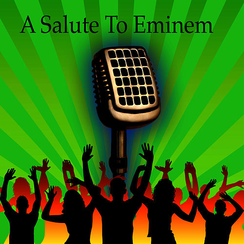 A Salute To Eminem by Hip Hop All-Stars