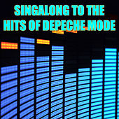 Play & Download Singalong To The Hits Of Depeche Mode by New Wave All-Stars | Napster