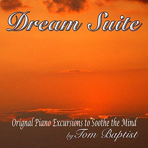 Play & Download Dream Suite by Tom Baptist | Napster