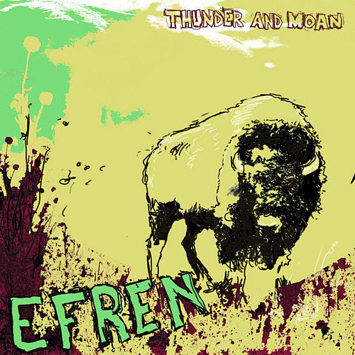 Thunder And Moan by Efren