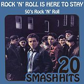 Play & Download 50's Rock 'N' Roll - Rock 'N' Roll Is Here To Stay by Various Artists | Napster
