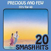 Play & Download 70's Top 40 - Precious And Few by Various Artists | Napster