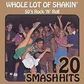 Play & Download 50's Rock 'N' Roll - Whole Lot Of Shakin' by Various Artists | Napster