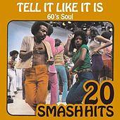 Play & Download 60's Soul - Tell It Like It Is by Various Artists | Napster