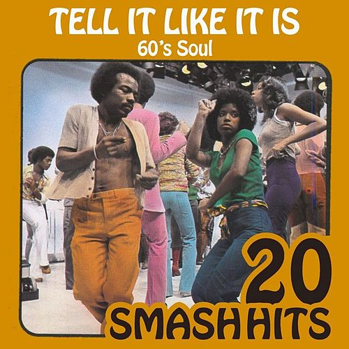 60's Soul - Tell It Like It Is by Various Artists