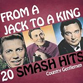 Play & Download Country Gentlemen - From A Jack To A King by Various Artists | Napster