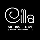 Play & Download Cilla - Step Inside Love (Tommy Sandhu Remixes) by Cilla Black | Napster