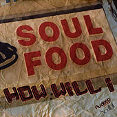Play & Download How Will I by Soul Food | Napster