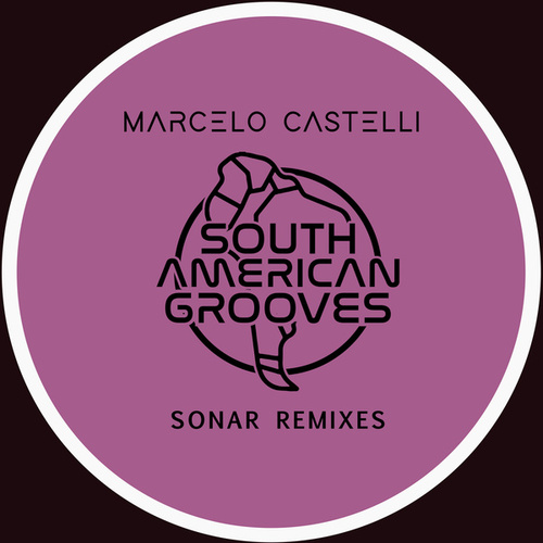 Play & Download Marcelo Castelli Sonar 2009 Remixes by Marcelo Castelli | Napster