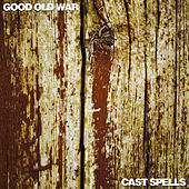 Play & Download Good Old War/Cast Spells Split EP by Various Artists | Napster