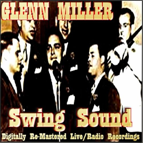 Swing Sound by Glenn Miller