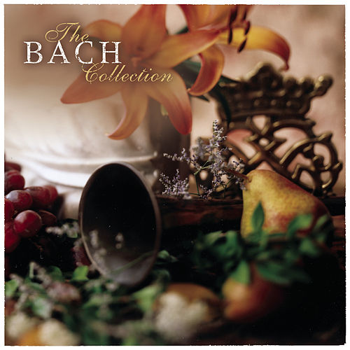 Play & Download The Bach Collection by Various Artists | Napster