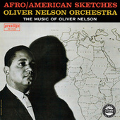 Afro/American Sketches by Oliver Nelson