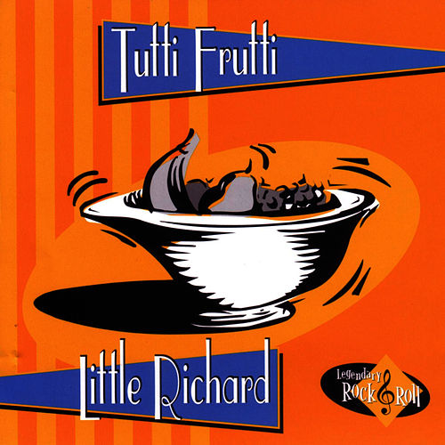Tutti Frutti (Columbia River) by Little Richard