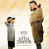 Play & Download The Little Traitor - Original Soundtrack by Deborah Lurie | Napster