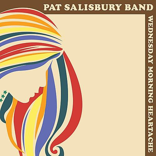 Wednesday Morning Heartache by Pat Salisbury Band