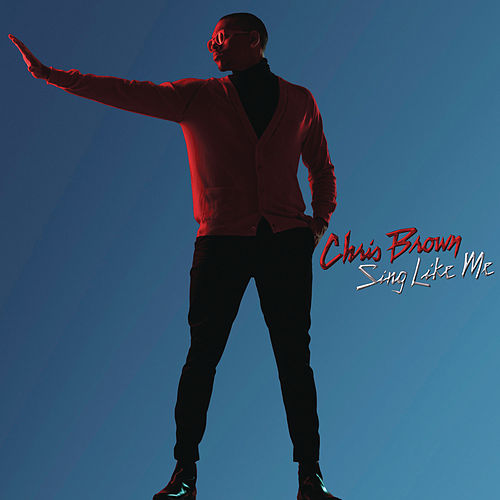 Play & Download Sing Like Me by Chris Brown | Napster