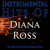 Instrumental Hits Of Diana Ross by The New Synthesizer Experience