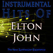 Play & Download Instrumental Hits Of Elton John by The New Synthesizer Experience | Napster