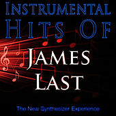 Play & Download Instrumental Hits Of James Last by The New Synthesizer Experience | Napster