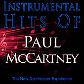 Play & Download Instrumental Hits Of Paul McCartney by The New Synthesizer Experience | Napster