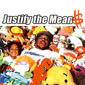 Play & Download Justify the Mean$ by Luckyiam | Napster