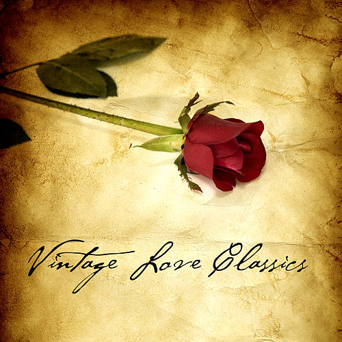Play & Download Vintage Love Classics by Various Artists | Napster