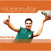 Play & Download Queen Of The Night by Superstar | Napster