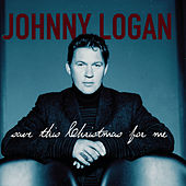 Play & Download Save This Christmas For Me by Johnny Logan | Napster