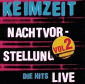 Nachtvorstellung - Die Hits Live Vol. 2 by Keimzeit